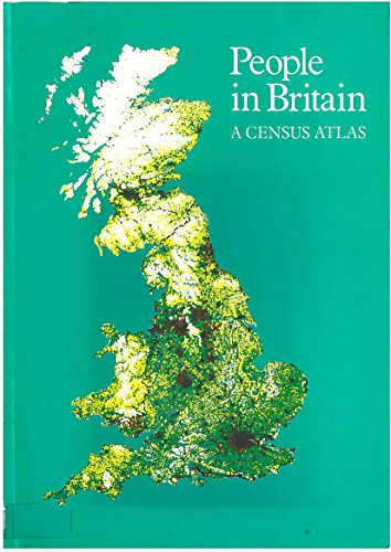 People in Britain: A Census Atlas: Great Britain Office