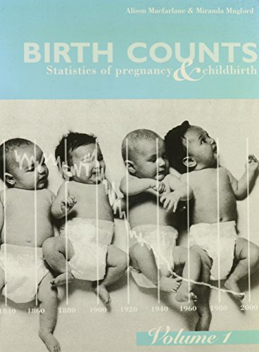 9780116909657: Birth Counts: Statistics of Pregnancy and Childbirth
