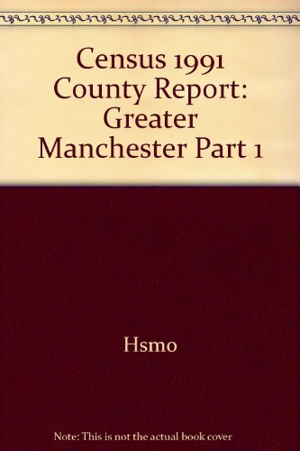 9780116914064: Census 1991 County Report: Greater Manchester Part 1