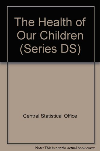 9780116916433: The Health of Our Children (Series DS)