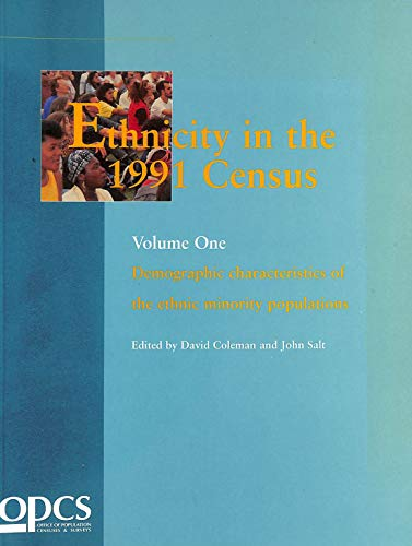 9780116916556: Ethnicity in the 1991 Census: Demographic Characteristics v. 1 (Ethnicity in 1991 census series)