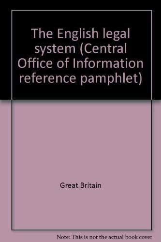 9780117000704: The English legal system (Central Office of Information reference pamphlet 49)