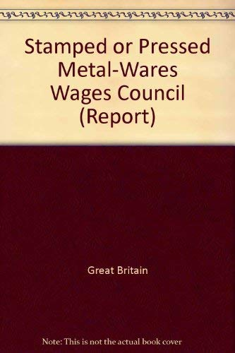 9780117002289: Stamped or Pressed Metal-wares Wages Council (Report - Commission on Industrial Relations ; no. 50)