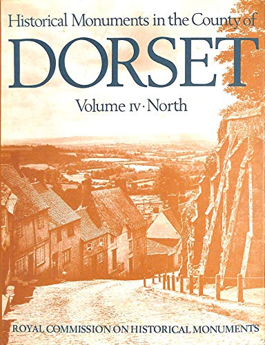 9780117004603: Inventory of the Historical Monuments in the County of Dorset: North v. 4