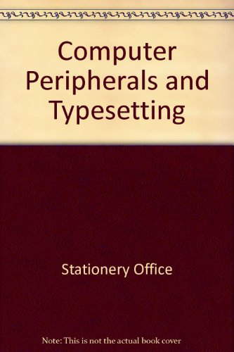 9780117004610: Computer Peripherals and Typesetting