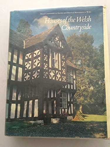 9780117004757: Houses of the Welsh Countryside: A Study in Historical Geography