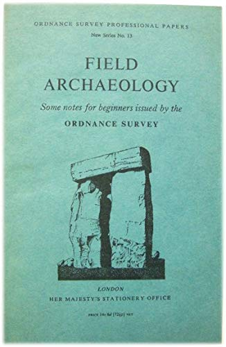9780117004948: Field Archaeology