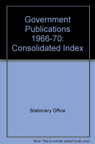 9780117005969: Government Publications: Consolidated Index
