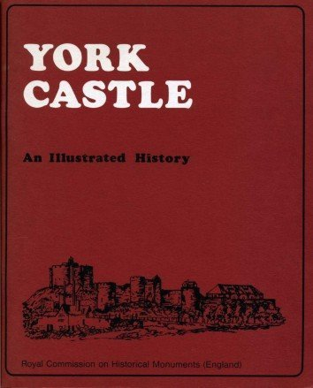 9780117006003: York Castle : An Illustrated History