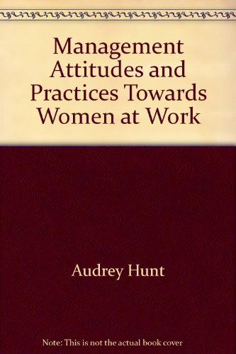 9780117006911: Management Attitudes and Practices Towards Women at Work