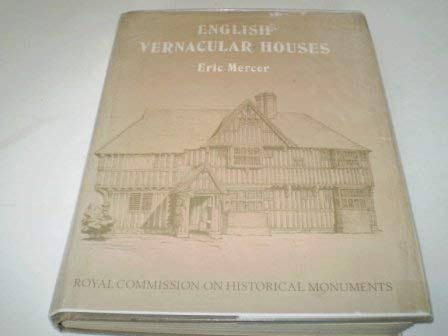 9780117007284: English Vernacular Houses: Study of Traditional Farmhouses and Cottages