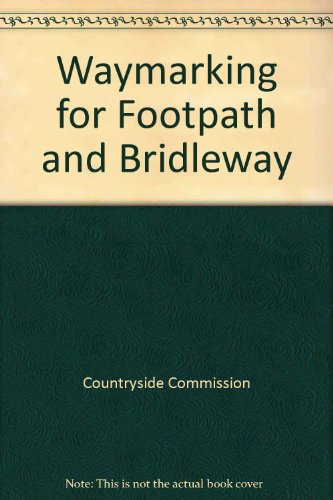 9780117007291: Waymarking for Footpath and Bridleway