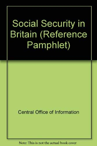 9780117008076: Social Security in Britain (Reference Pamphlet)