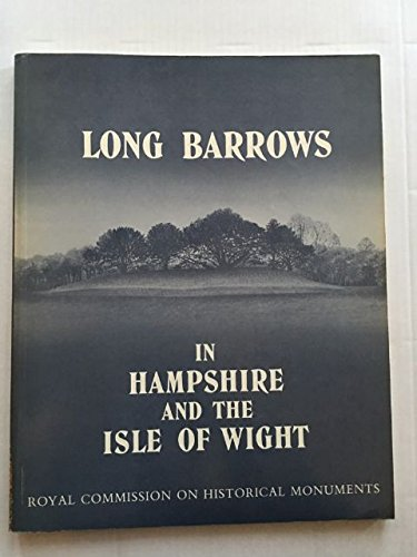 9780117008373: Long Barrows in Hampshire and the Isle of Wight