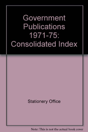 9780117008816: Government Publications: Consolidated Index