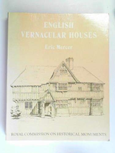 9780117008939: English Vernacular Houses: Study of Traditional Farmhouses and Cottages