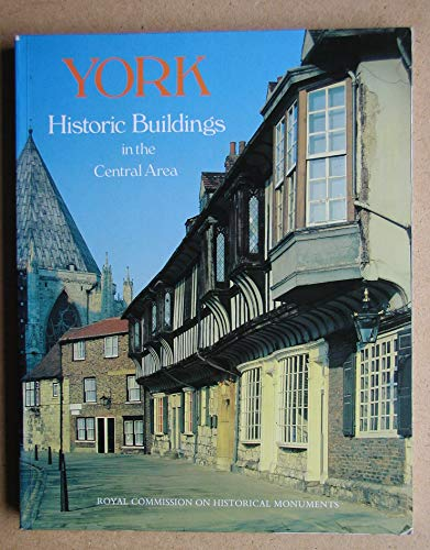 9780117009127: York: Historic Buildings in the Central Area - A Photographic Record