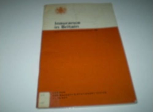 Insurance in Britain (Reference Pamphlet): Central Office of