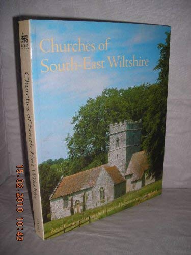 Churches of South-east Wiltshire: Royal Commission on Historical Monuments