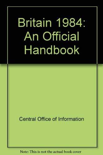 9780117010338: Britain 1984: An Official Handbook