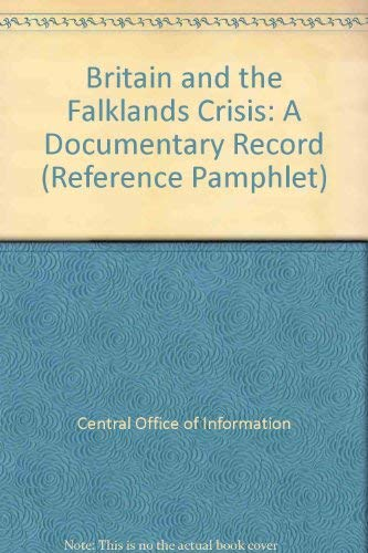 9780117010406: Britain and the Falklands Crisis: A Documentary Record (Reference Pamphlet)