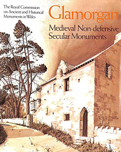 9780117011410: An Inventory of the Ancient Monuments in Glamorgan:, vol.3 Medieval Secular Monuments, part 2: non-defensive