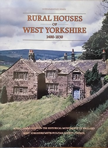 9780117011946: Rural Houses of West Yorkshire, 1400-1830 (Supplementary series)