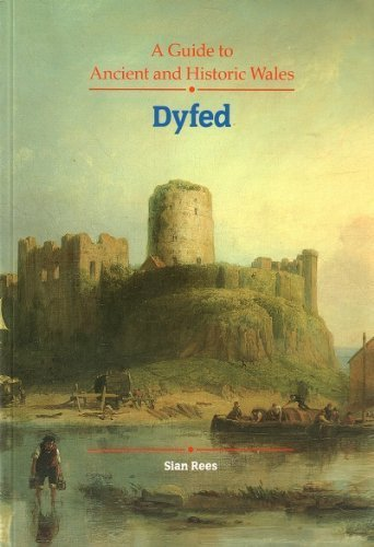 9780117012202: A Guide to Ancient and Historic Wales: Dyfed (Guide to Ancient & Historic Wales)