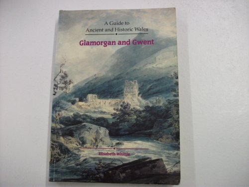 9780117012219: Glamorgan and Gwent (Guide to Ancient & Historic Wales)