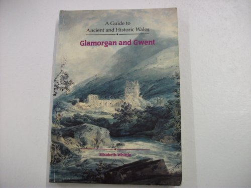 9780117012219: Guide to Ancient and Historic Wales: Glamorgan and Gwent (Guide to Ancient & Historic Wales)