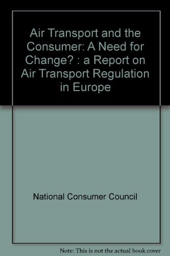 9780117012684: Air Transport and the Consumer: A Need for Change? : a Report on Air Transport Regulation in Europe