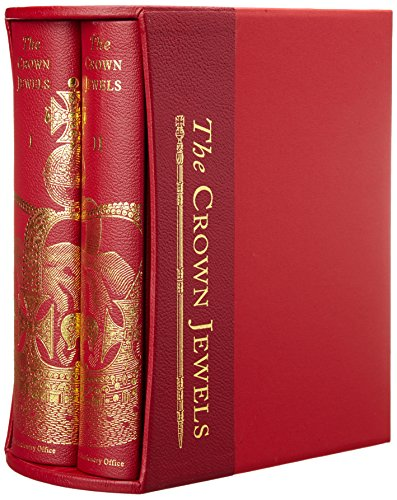 The Crown Jewels: The History of the Coronation Regalia in the Jewel House of the Tower of London (...