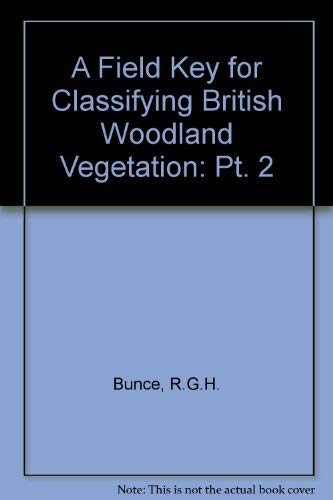 9780117014176: A Field Key for Classifying British Woodland Vegetation: Pt. 2