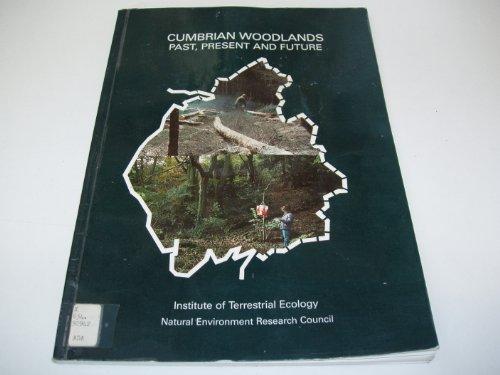9780117014213: Cumbrian Woodlands: Past, Present and Future (ITE symposium)
