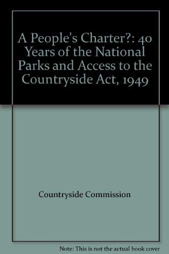 9780117014398: A People's Charter?: 40 Years of the National Parks and Access to the Countryside Act, 1949