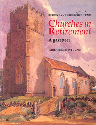 9780117014527: Churches in Retirement: A Gazetteer