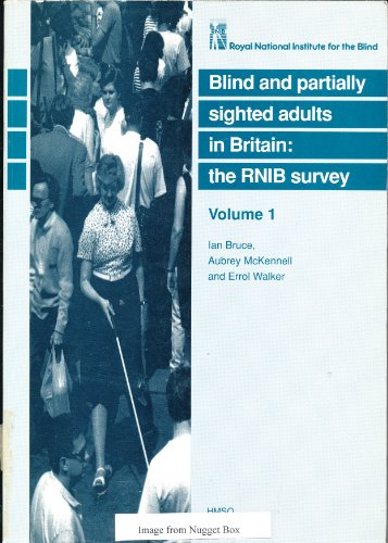 9780117014794: Blind and Partially Sighted Adults in Britain: v. 1: The R.N.I.B. Survey