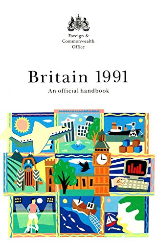 9780117015500: Britain 1991: An Official Handbook (UK the Official Yearbook of the UK)
