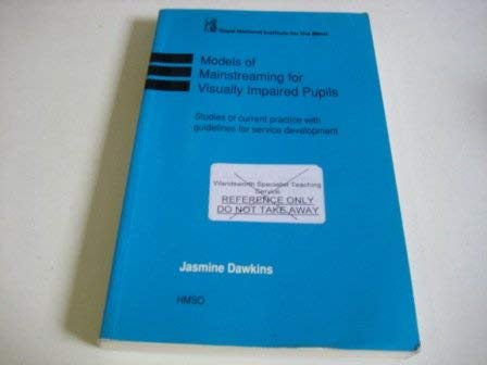 9780117015562: Models of Mainstreaming for Visually Impaired Pupils