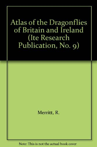 9780117015616: Atlas of the Dragonflies of Britain and Ireland (ITE Research Publication)