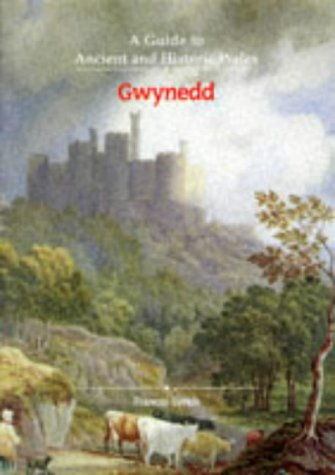9780117015746: A Gwynedd (Guide to Ancient & Historic Wales)