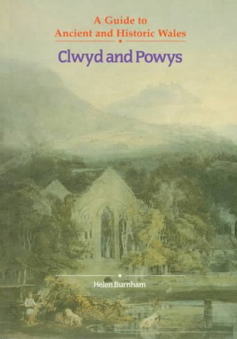 9780117015753: Clwyd and Powys: A Guide to Ancient and Historic Wales (Guides to Ancient and Historic Wales)