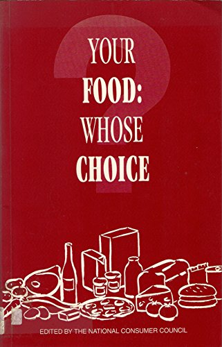 9780117015777: Your Food - Whose Choice?