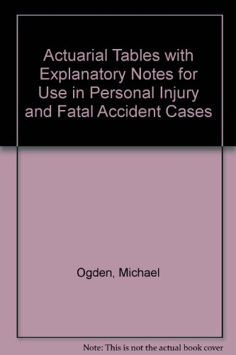 9780117015814: Actuarial Tables with Explanatory Notes for Use in Personal Injury and Fatal Accident Cases