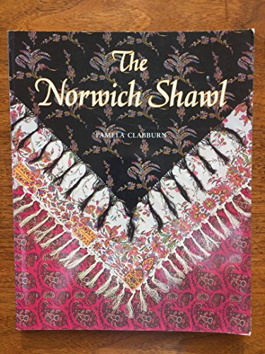 9780117015845: The Norwich Shawl: Its History and a Catalogue of the Collection at Strangers Hall Museum, Norwich