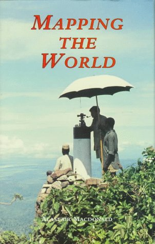 9780117015906: Mapping the World: A History of the Directorate of Overseas Surveys 1946-1985