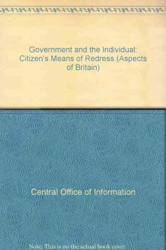 9780117015951: Government and the Citizen: The Citizen's Means of Redress (Aspects of Britain)