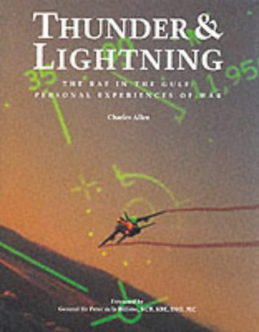9780117016255: Thunder and Lightning the Raf in the Gulf: Personal Experiences of War