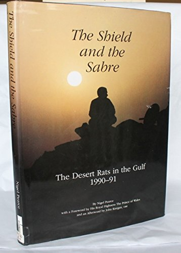 9780117016378: The Shield and the Sabre: The Desert Rats in the Gulf 1990-01