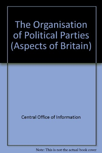 9780117016484: The Organisation of Political Parties (Aspects of Britain)